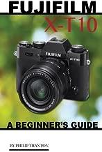 fujifilm xt10 for beginners
