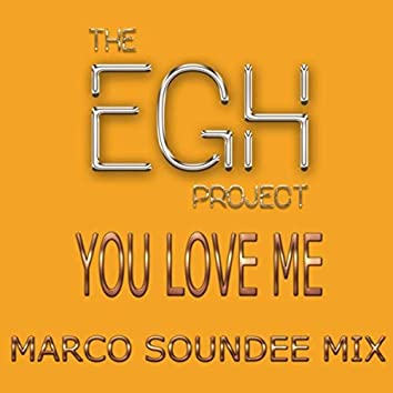 You Love Me (Marco Soundee Mix)