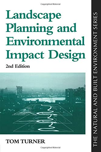 Landscape Planning And Environmental Impact Design (Natural and Built Environment Series)