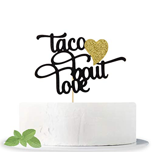 Glitter Taco Bout Love Cake Topper-Wedding Bachelorette Engagement Birthday Anniversary Party Décor Supplies, Mexican Fiesta Theme Party Decorations