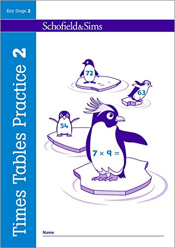 Times Tables Practice Book 2: KS2 Maths, Ages 7-11
