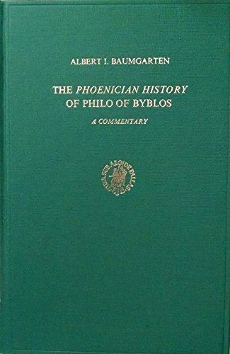 The Phoenician History of Philo of Byblos: A Commentary (Études Préliminaires Aux Religions Orientales Dans l'Empire)