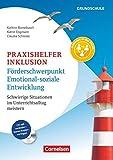 Praxishelfer Inklusion - Förderschwerpunkt emotional-soziale Entwicklung (4. Auflage) - Schwierige Situationen im Unterrichtsalltag meistern - 1. - 4. Schuljahr: Buch mit Kopiervorlagen auf CD-ROM
