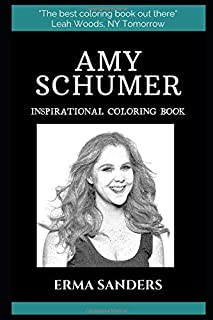 Amy Schumer Inspirational Coloring Book (Amy Schumer Coloring Books)