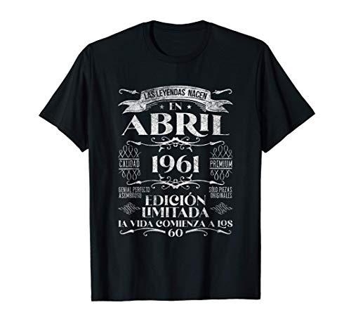 Las Leyendas nacen en Abril de 1961 - 60 años Cumpleaños Camiseta