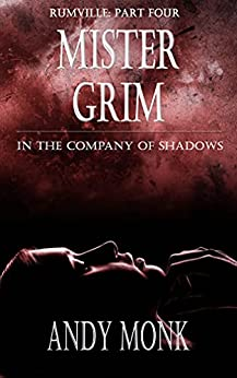 Mister Grim (Rumville Book 4) by [Andy Monk]