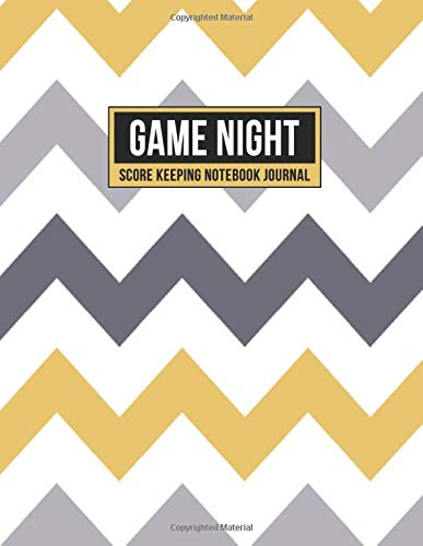 Game Night Score Keeping Notebook Journal: Simple Gaming Log For Many Family Games | Blank Score Sheets Allow You To Determine Players, Rounds, Layout and Tracking (Gold Gray Chevron)