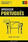 Aprender Portugués - Rápido / Fácil / Eficaz: 2000 Vocablos Claves