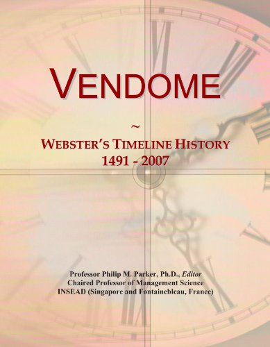 Vendome: Websters Timeline History, 1491 - 2007