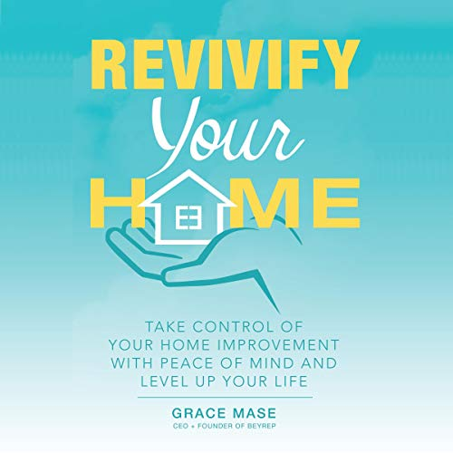 Revivify Your Home Audiobook By Grace Mase cover art