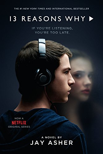 Thirteen Reasons Why by [Jay Asher]