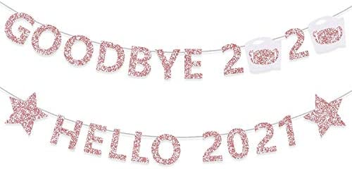 Rose Gold Goodbye 2020 Hello 2021 New Year Banner Quarantine Glitter Garlands New Years Eve product image