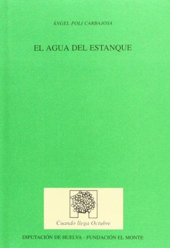 AGUA DEL ESTANQUE,EL