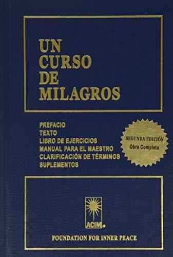 Un curso de milagros. Texto. Libro de ejercicios. Manual para el maestro