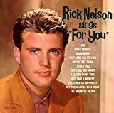 Rick Nelson Sings 'For You'