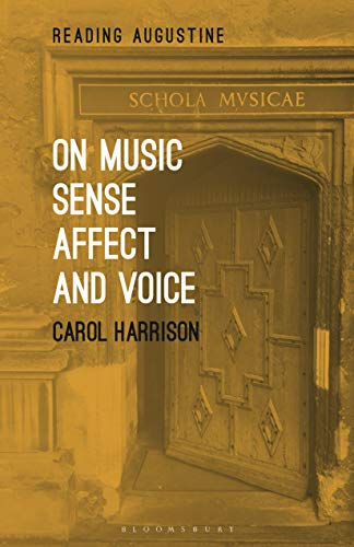 On Music, Sense, Affect and Voice (Reading Augustine) (English Edition)