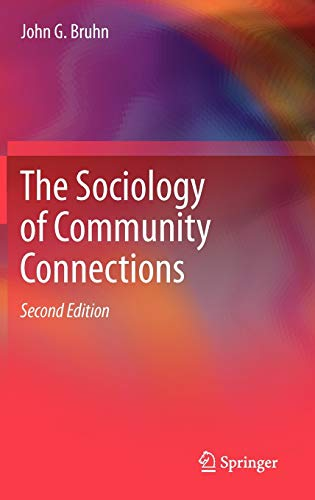 The Sociology of Community Connections
