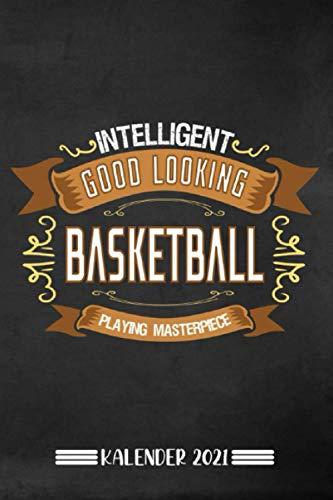 Kalender: Basketball Kalender 2021 | Kalender & Notizbuch| Geschenk für Basketball Fans| 6x9 Format (15,24 x 22,86 cm)