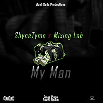 My Man (feat. Mixing Lab)