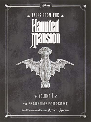 Disney Haunted Mansions: The Fearsome Foursome