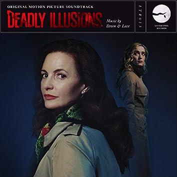 Deadly Illusions (Original Motion Picture Soundtrack)
