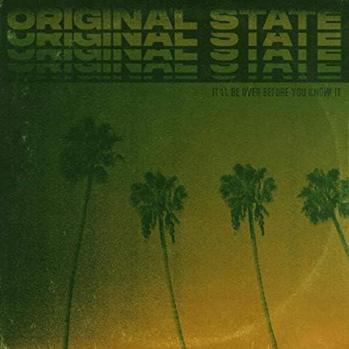 Original State