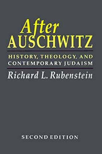 After Auschwitz: History, Theology, and Contemporary Judaism (Johns Hopkins Jewish Studies)