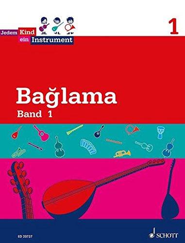 Jedem Kind ein Instrument: Band 1 - JeKi. Bağlama. Schülerheft.