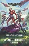 L'ascension des Ynnari - Le cavalier rebelle