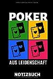 POKER AUS LEIDENSCHAFT NOTIZBUCH: A5 Notizbuch KARIERT Poker Buch | Kartenspiele | Kartenspiel | Geschenkbuch für ein Poker Set | Poker lernen | Anfänger | Geschenk für Erwachsene