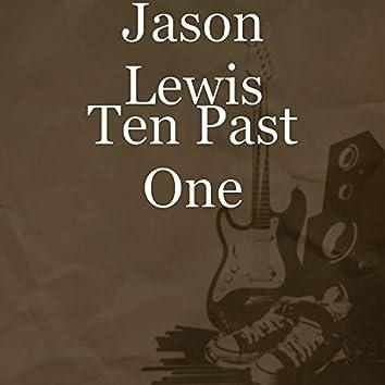 Ten Past One