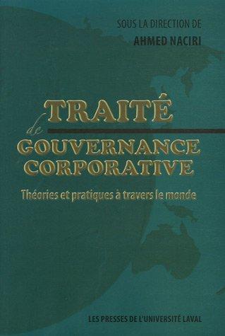 Traité de gouvernance corporative : Théories et pratiques à travers le monde
