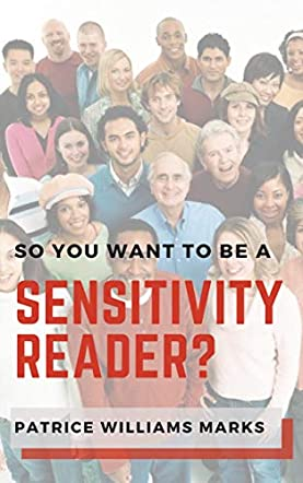 So, You Want to Be a Sensitivity Reader?