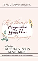 Whispers of God to a Hungry Heart: Growing in God's Love Memoir for the Devotional Reader