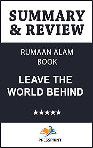 Summary & Review of Rumaan Alam Book: Leave the World Behind