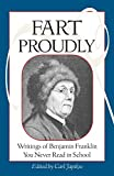 Fart Proudly Book by Ben Franklin