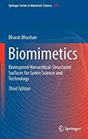 Biomimetics: Bioinspired Hierarchical-Structured Surfaces for Green Science and Technology (Springer Series in Materials Science (279))