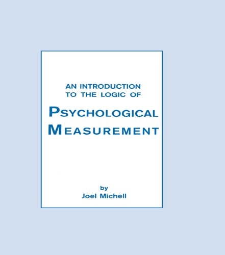An Introduction To the Logic of Psychological Measurement