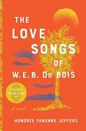 The Love Songs of W.E.B. Du Bois: An Oprah's Book Club Novel (English Edition)