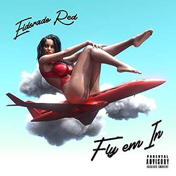 Fly Em In