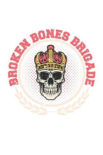 Skateboard Broken Bones Brigade: Dot Grid Skateboard Broken Bones Brigade / Journal Gift - Large ( 6 x 9 inches ) - 120 Pages || Softcover