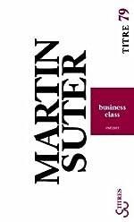 Business Class de Martin Suter