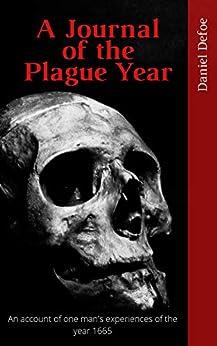 [Daniel  Defoe]のA Journal of the Plague Year (English Edition)