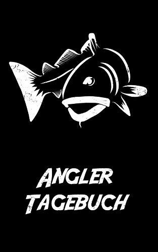 Angler Tagebuch: Chroniken eines Angler Lebens