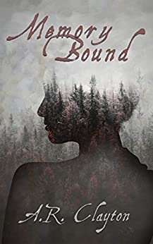 Memory Bound by [A.R. Clayton, Donna Dean, Starr Waddell]
