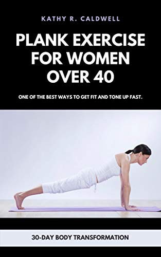 Plank exercise for women over 40: 30-day body transformation