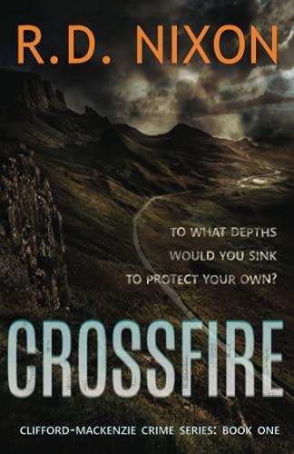 Crossfire (The Clifford-Mackenzie Crime Series)