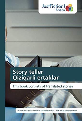 Story teller Qiziqarli ertaklar: This book consists of translated stories