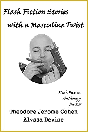 Flash Fiction Stories with a Masculine Twist