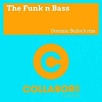 The Funk N Bass